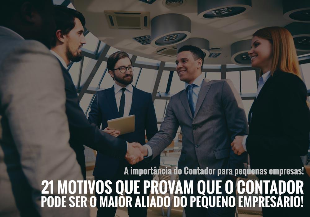 21 Motivos - ACCE - A importância do Contador para pequenas empresas!