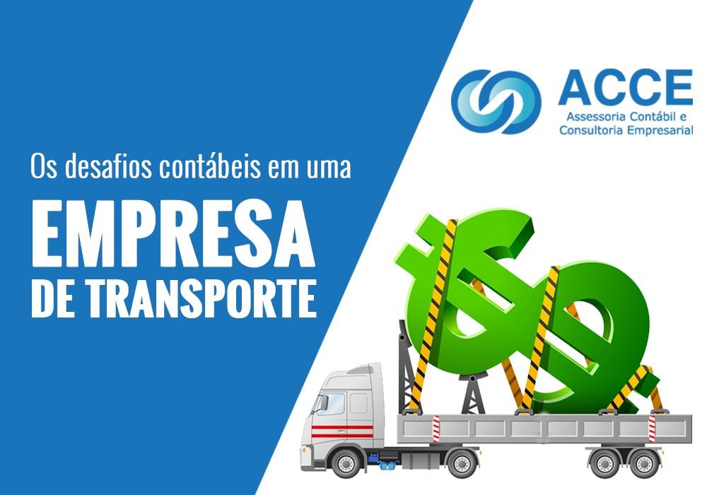 Empresa De Transporte - ACCE - Os desafios contábeis em uma empresa de transporte