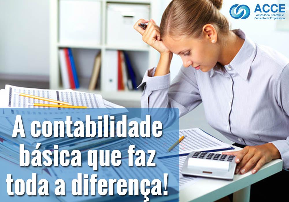 A Contabilidade Basica Que Faz Toda A Diferenca - ACCE - A contabilidade básica que faz toda a diferença!