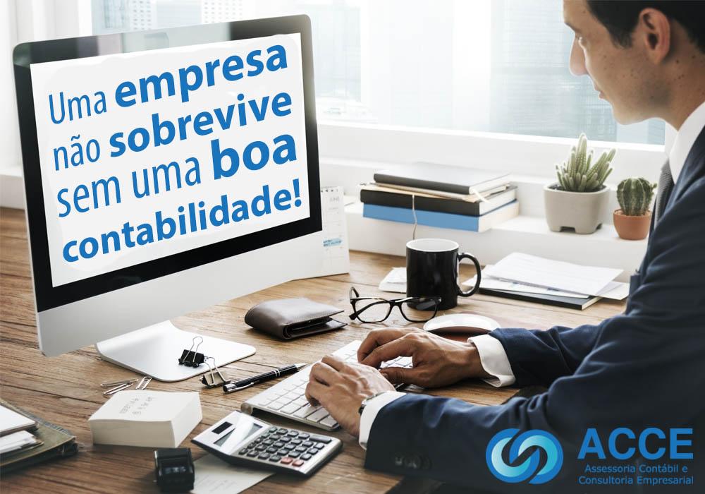 Gestao Contabil - ACCE - Uma empresa não sobrevive sem uma boa contabilidade!