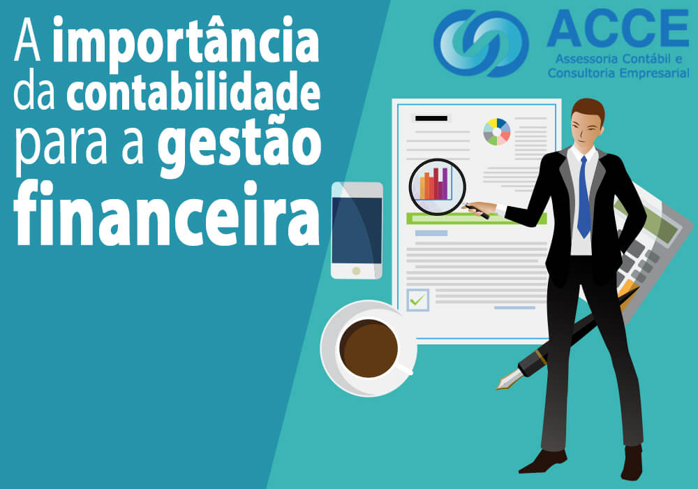 Gestão Financeira - ACCE - A importância da contabilidade para a gestão financeira