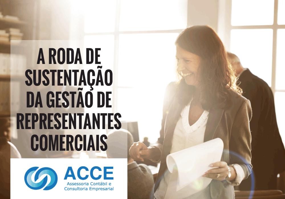 Gestão De Representantes Comerciais - ACCE - A roda de sustentação da gestão de representantes comerciais