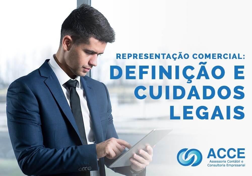 Representação Comercial - ACCE - Representação comercial: definição e cuidados legais