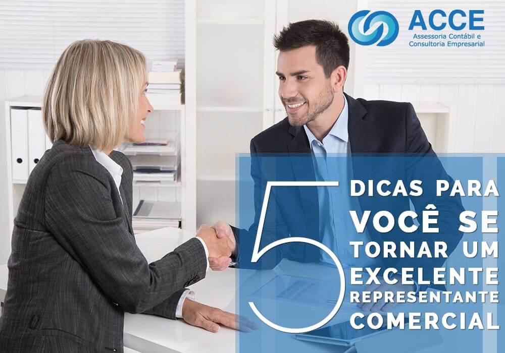 Representante De Vendas - ACCE - 5 dicas para você se tornar um excelente representante comercial