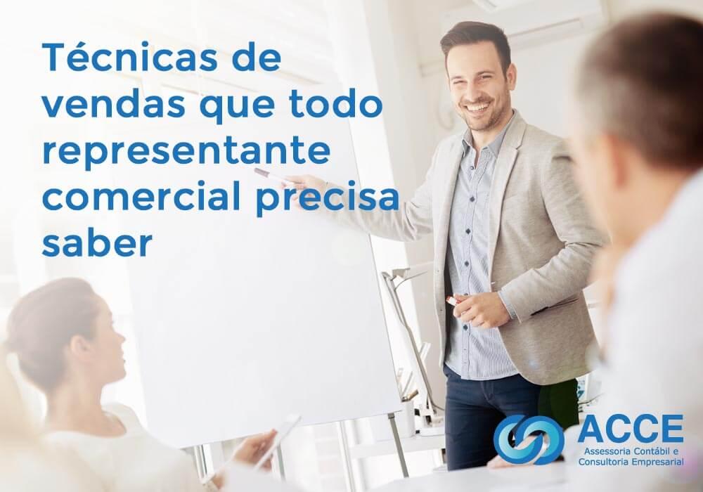 Representante Comercial - ACCE - Técnicas de vendas que todo representante comercial precisa saber