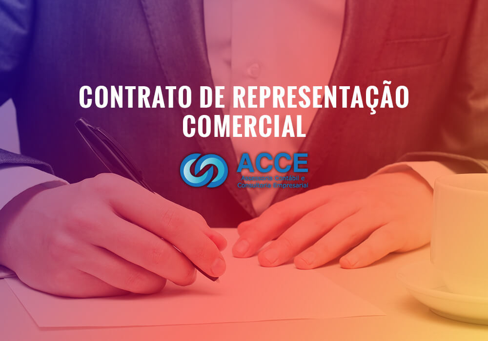 Contrato De Representação Comercial - ACCE - Contrato de Representação Comercial
