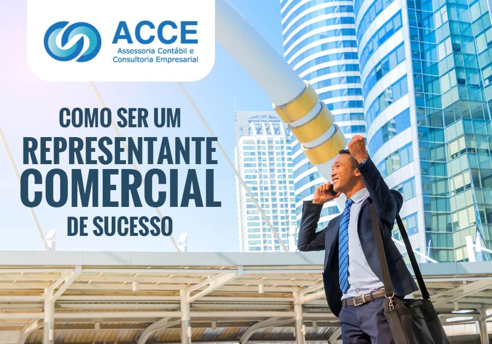 Representante Comercial Ac (1) - ACCE - Como ser um representante comercial de sucesso