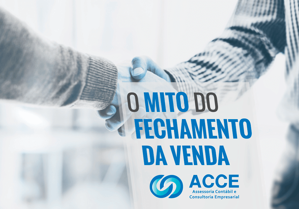O MITO DO FECHAMENTO DA VENDA