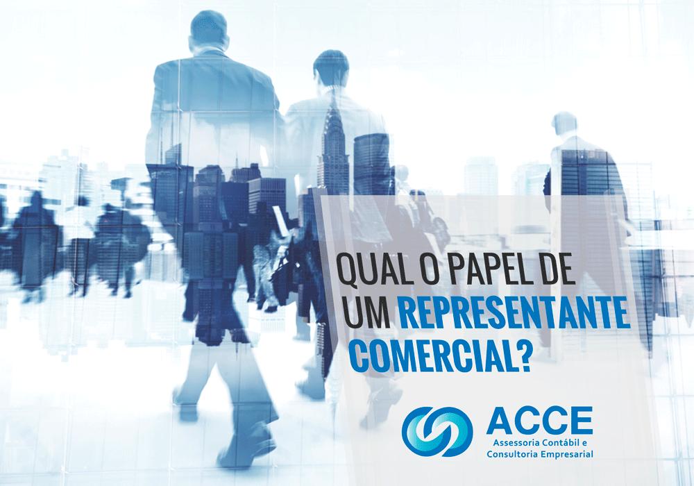 Papel De Um Representante Comercial - ACCE - Qual o papel de um representante comercial?