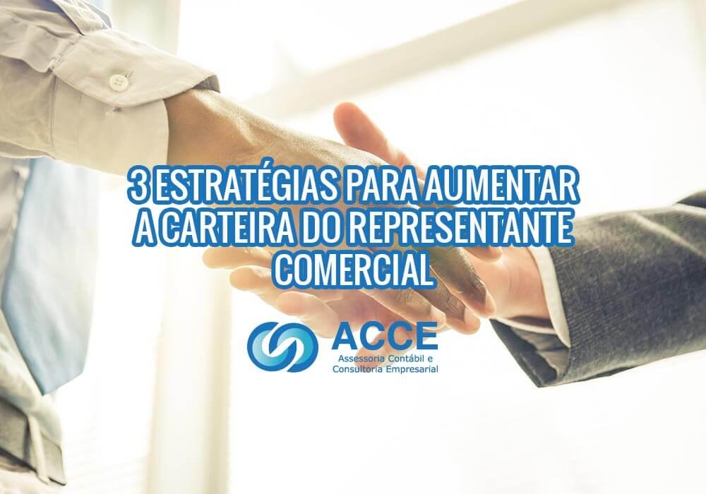 Aumentar A Carteira Do Representante Comercial - ACCE - 3 estratégias para aumentar a carteira do representante comercial