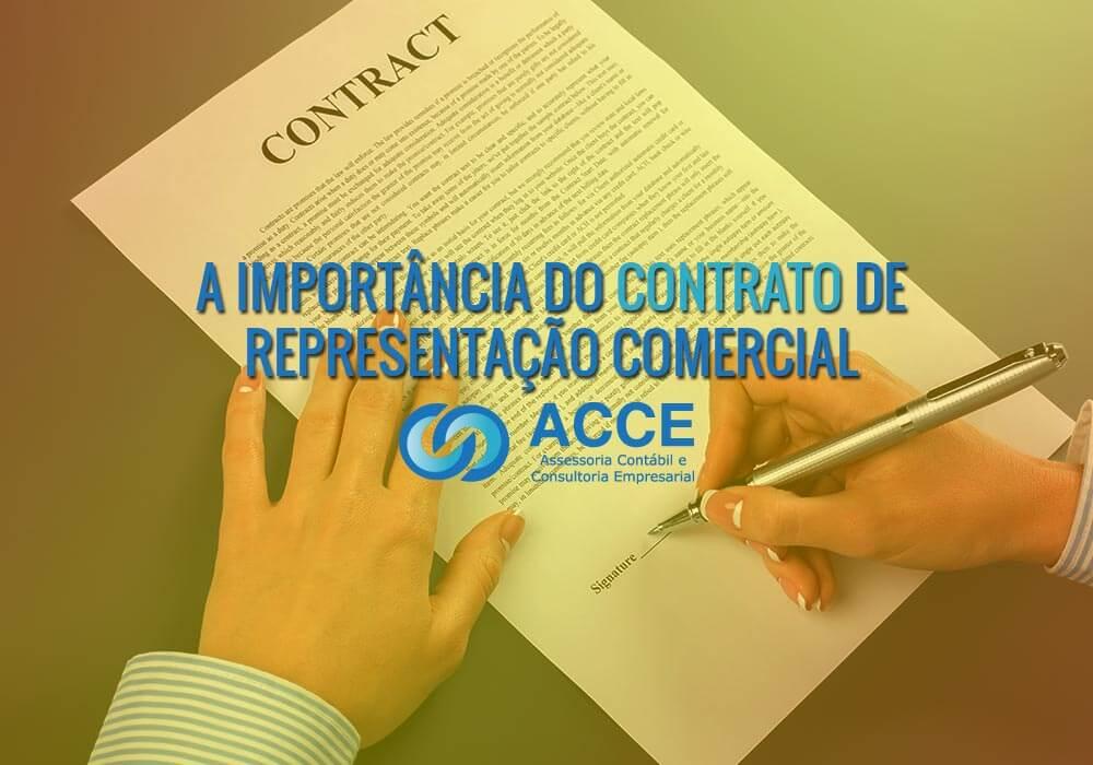 Representação Comercial - ACCE - A IMPORTÂNCIA DO CONTRATO DE REPRESENTAÇÃO COMERCIAL
