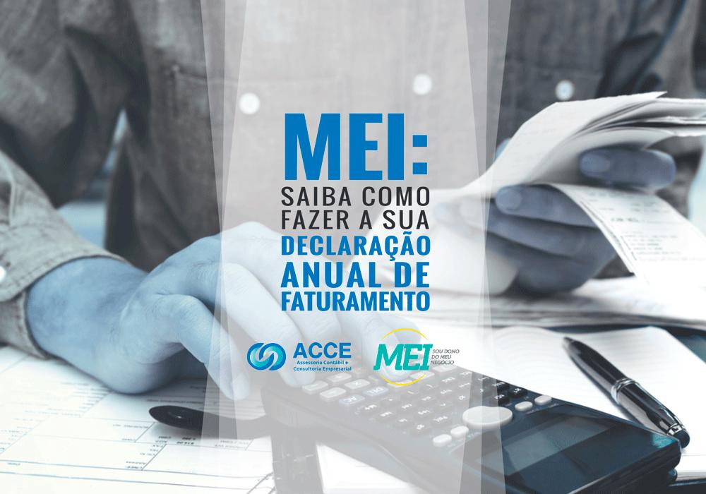 Declaração Anual De Faturamento Mei - ACCE - MEI: saiba como fazer a sua declaração anual de faturamento