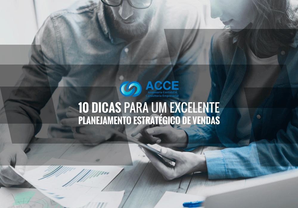 Planejamento Estratégico De Vendas - ACCE - 10 Dicas para um excelente Planejamento Estratégico de Vendas