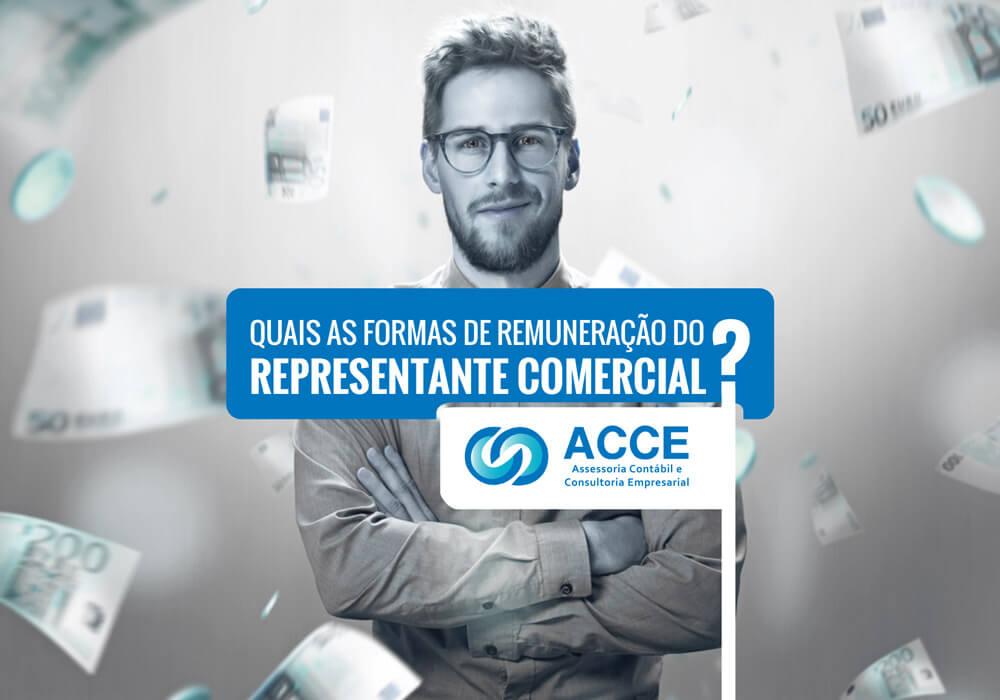 Remuneração Do Representante Comercial - ACCE - Quais as formas de remuneração do Representante Comercial?