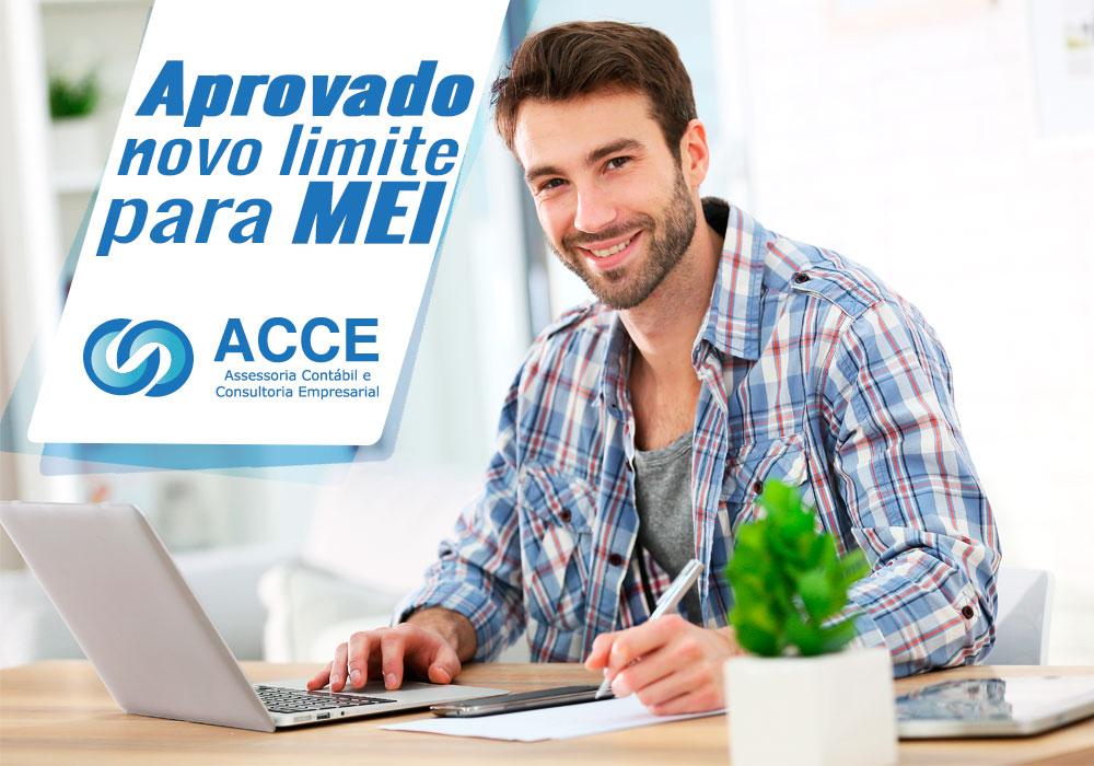 Aprovado Novo Limite Para Mei - ACCE - Aprovado novo limite para MEI