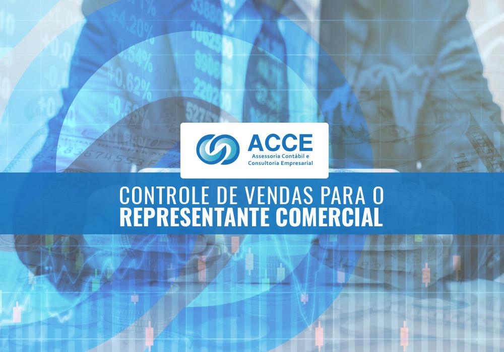 Controle De Vendas Para O Representante Comercial - ACCE - Controle de Vendas para o Representante Comercial