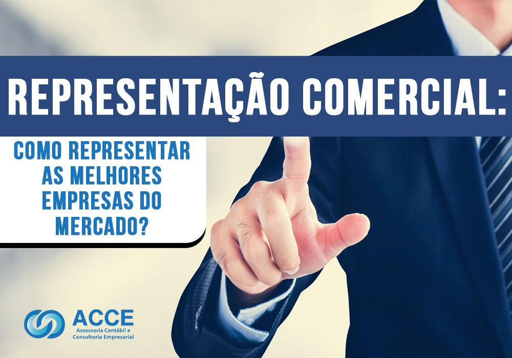 Encontrar As Melhores Empresas Para Representar - ACCE - Representação Comercial: Como representar as melhores empresas do mercado?