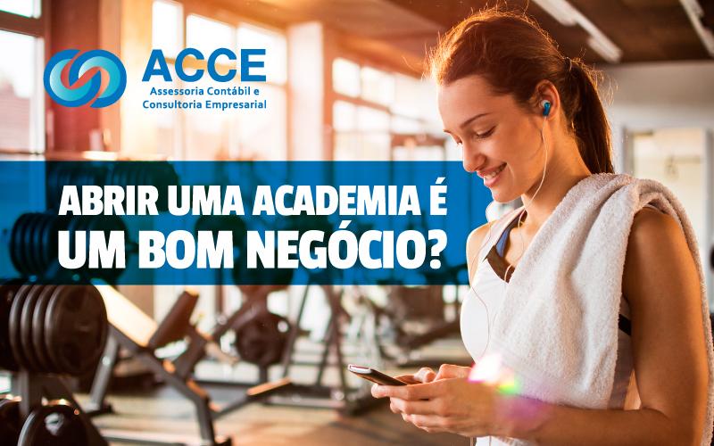Abrir Uma Academia - ACCE - Abrir uma academia é um bom negócio?