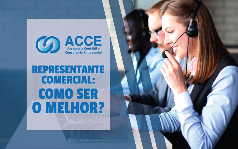 Representante Comercial - ACCE - Representante Comercial: como ser o melhor?