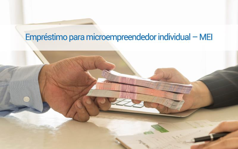 Microempreendedor Individual 2 - ACCE - Empréstimo para microempreendedor individual – MEI