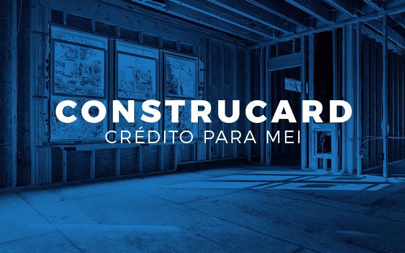 Construcard – Crédito Para MEI