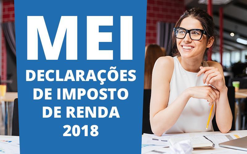MEI – Declarações De Imposto De Renda 2018