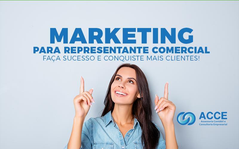 Marketing Para Representante Comercial – Faça Sucesso E Conquiste Mais Clientes!