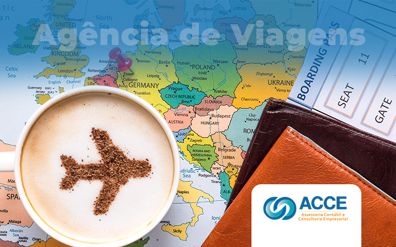 4 Dicas De Como Abrir Uma Agência De Viagens - Acce Contabilidade - 4 dicas de como abrir uma agência de viagens