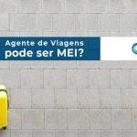Agente De Viagens Pode Ser Mei - Acce Contabilidade - Agente de viagens pode ser MEI?