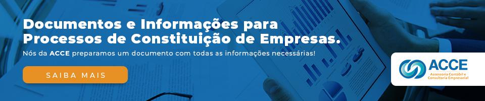 Documentos E Informacoes Para Processos De Constituicao De Empresas Chamada Para Lp Grid Blog - Acce Contabilidade