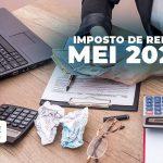 Imposto De Renda Mei 2020 Como Declarar O Meu - Acce Contabilidade - Imposto de Renda MEI 2020: Entenda como declarar o seu!